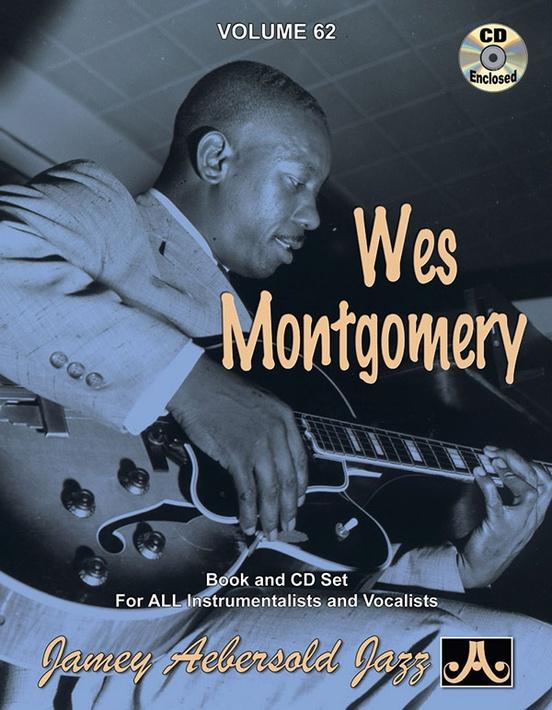 Jamey Aebersold Jazz, Volume 62: Wes Montgomery