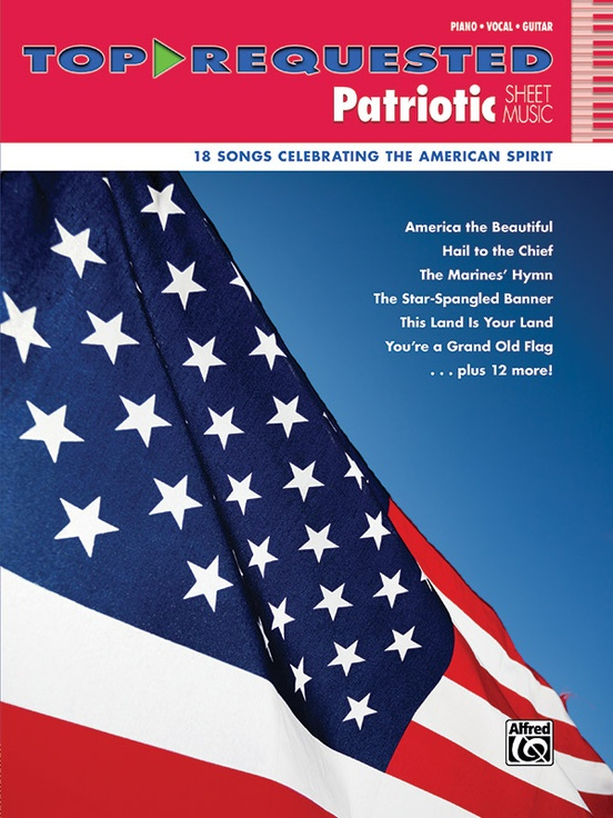 Top-Requested Patriotic Sheet Music