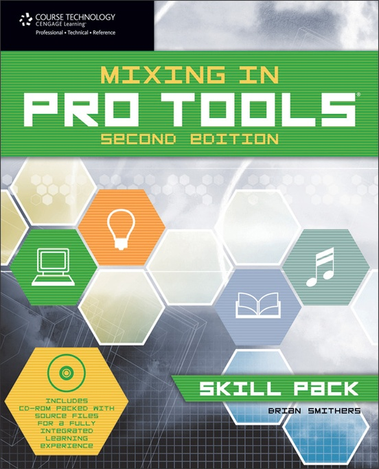 Mixing in Pro Tools: Skill Pack (2nd Edition)