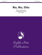 Riu, Riu, Chiu