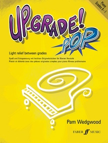 Up-Grade! Pop Piano Grades 0-1