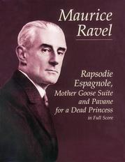 Rapsodie Espagnole, Mother Goose Suite, and Pavane for a Dead Princess