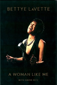 Bettye LaVette: A Woman Like Me