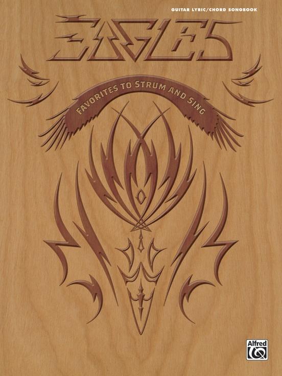 Eagles Lyric Chord Songbook Eagles