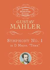 """Symphony No. 1 (""""Titan"""")"""