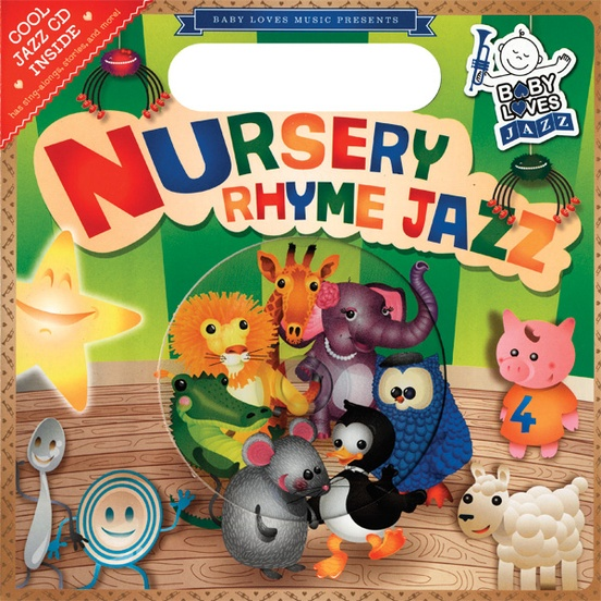 Baby Loves Jazz: Nursery Rhyme Jazz