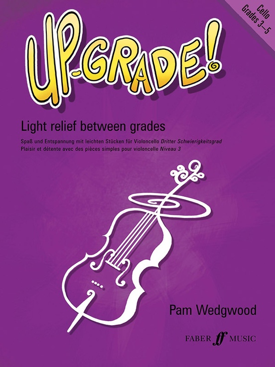 Up-Grade! Cello, Grades 3-4