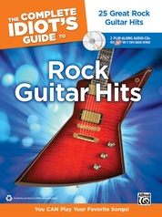 The Complete Idiot's Guide to Rock Guitar Hits