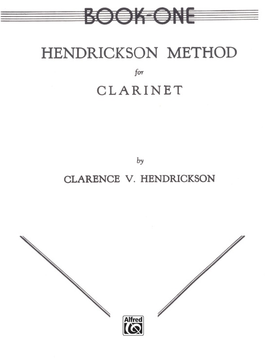 Hendrickson Method for Clarinet, Book One