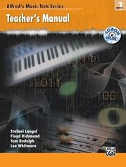 Alfred's Music Tech Series, Book 1: Teacher's Manual