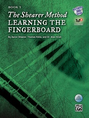 The Shearer Method, Book 3: Learning the Fingerboard