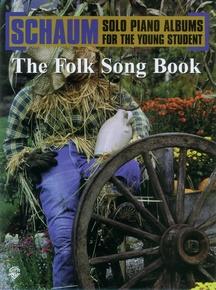 Schaum Solo Piano Album Series: The Folk Song Book