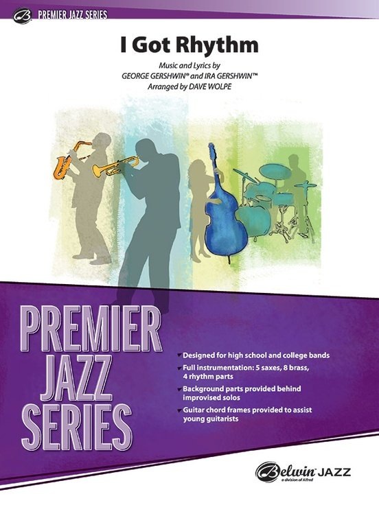 I Got Rhythm: Jazz Ensemble Conductor Score & Parts: Ira Gershwin