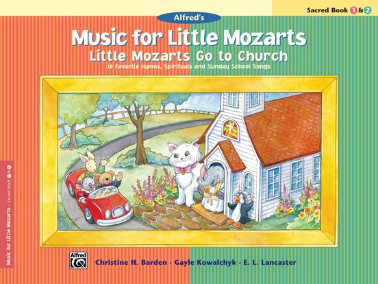 Music for Little Mozarts: Little Mozarts Go to Church, Sacred Book 1 & 2