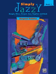 Simply Jazzy: Boogie, Blues, Gospel, Jazz, Ragtime, and Rock, Book 1
