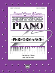 David Carr Glover Method for Piano: Performance, Level 3