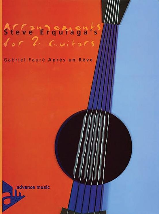 Steve Erquiaga's Arrangements for 2 Guitars: Après un Rêve