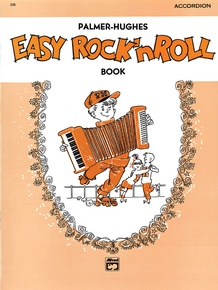 Palmer-Hughes Accordion Course Easy Rock 'n' Roll Book