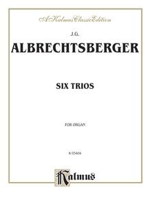 Six Trios for Organ