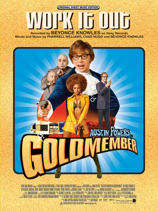 Work It Out (from Austin Powers in Goldmember)