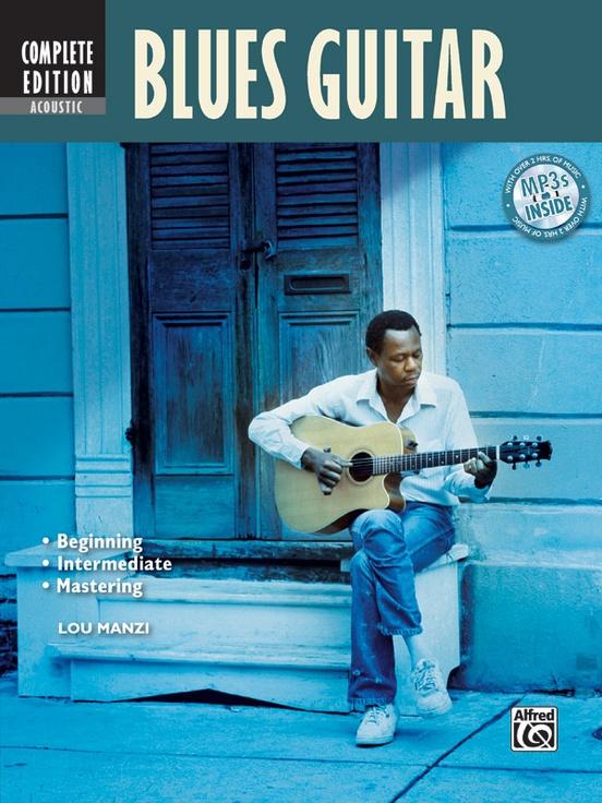Complete Acoustic Blues Guitar Method Complete Edition