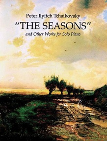 The Seasons and Other Works for Solo Piano