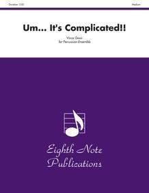 Um . . . It's Complicated!!