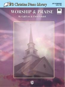 WB Christian Piano Library: Worship & Praise (Level 2)
