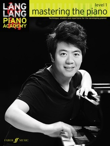 Lang Lang Piano Academy: Mastering the Piano, Level 1