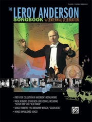 The Leroy Anderson Songbook: A Centennial Celebration
