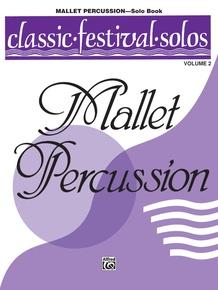 Classic Festival Solos (Mallet Percussion), Volume 2 Solo Book