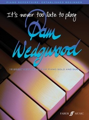 It's Never Too Late to Play Pam Wedgwood