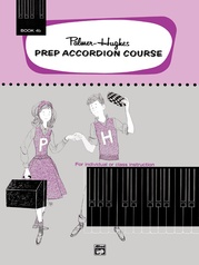 Palmer-Hughes Prep Accordion Course, Book 4B