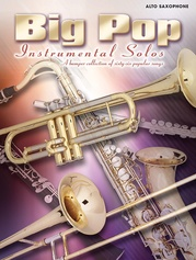 Big Pop Instrumental Solos for Alto Saxophone (Revised)