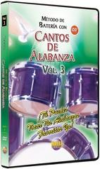 Método con Cantos de Alabanza: Batería Vol. 3
