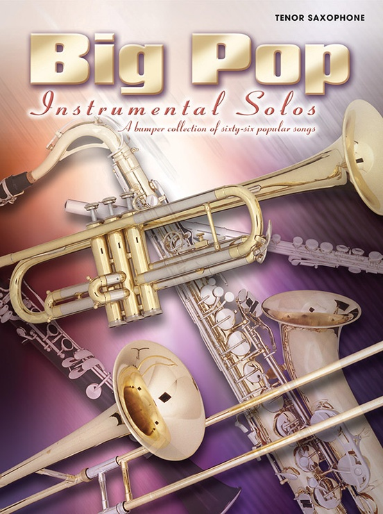 Big Pop Instrumental Solos for Tenor Saxophone (Revised)