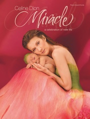 Celine Dion: Miracle--A Celebration of New Life