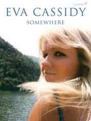 Eva Cassidy: Somewhere