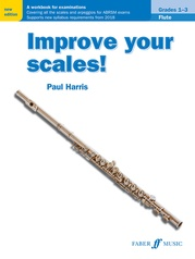Improve Your Scales! Flute, Grades 1-3