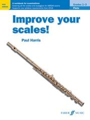 Improve Your Scales! Flute, Grades 1-3