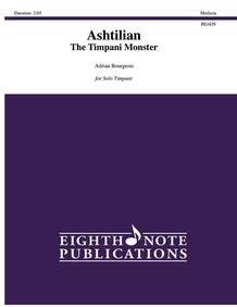 Ashtilian: The Timpani Monster