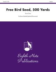 Free Bird Seed, 500 Yards