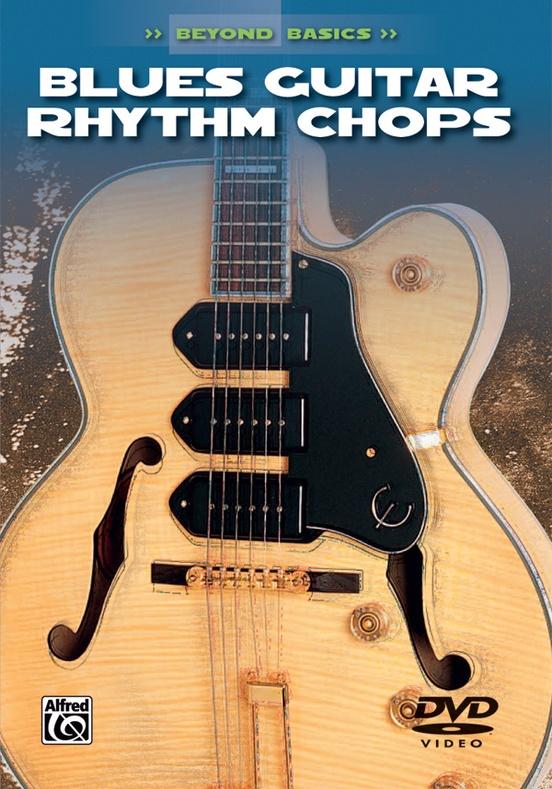 Beyond Basics: Blues Guitar Rhythm Chops