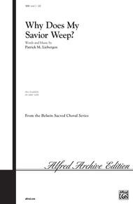 Why Does My Savior Weep?