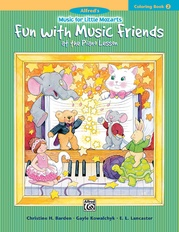 Music for Little Mozarts: Coloring Book 2 -- Fun with Music Friends  at the Piano Lesson