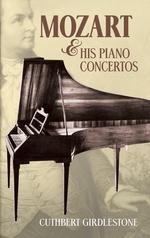 Mozart & His Piano Concertos