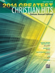 2014 Greatest Christian Hits (Deluxe Annual Edition)