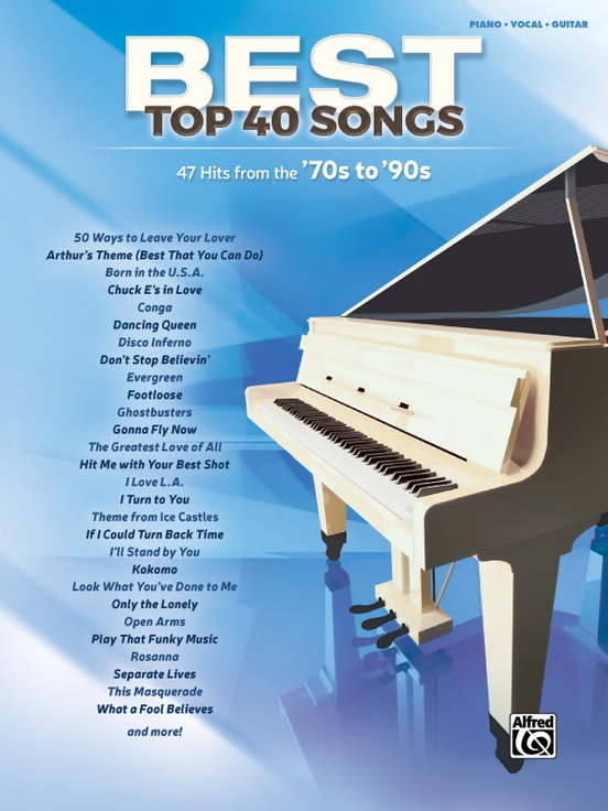 Best Top 40 Songs: '70s to '90s