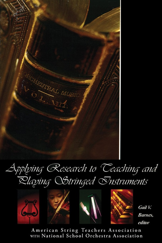 Applying Research to Teaching and Playing Stringed Instruments