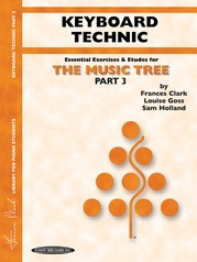 The Music Tree: Keyboard Technic, Part 3